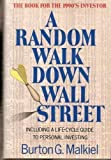 A Random Walk Down Wall Street: Including a Life-Cycle Guide to Personal Investing (0393027937) by Malkiel, Burton Gordon