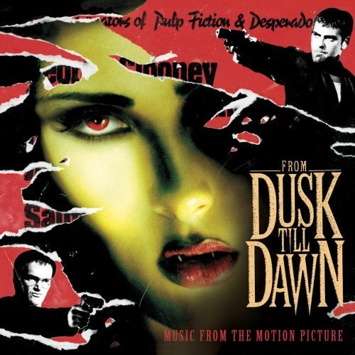 ************** - From Dusk Till Dawn Music From The Motion Picture By Original Motion Picture Soundtrack (1996-01-23) - Zortam Music