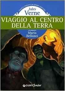 Viaggio al centro della Terra: 9788809057838: Amazon.com: Books