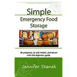 Simple Emergency Food Storage ~ Jennifer Stanek
