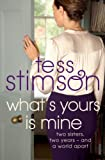Tess Stimson What's Yours is Mine