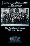 img - for Jung In The Academy And Beyond: The Fordham Lectures 100 Years Later book / textbook / text book