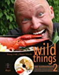 wild things - die outdoork�che 2: eig...