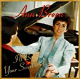 Ann Breen I'll Be Your Sweetheart