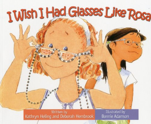 I Wish I Had Glasses Like Rosa (I Wish (Raven Tree Press))