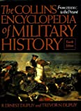 The Collins Encyclopedia of Military History (0004701437) by Dupuy, R.Ernest