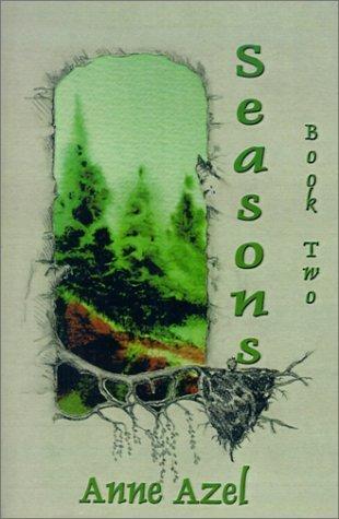 seasons-book-two-spring-rains-summer-heat-by-azel-anne-2000-paperback