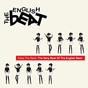 Keep The Beat: The Very Best Of The English Beat