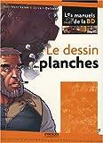 echange, troc Jean-Marc Lainé, Sylvain Delzant - Le dessin des planches