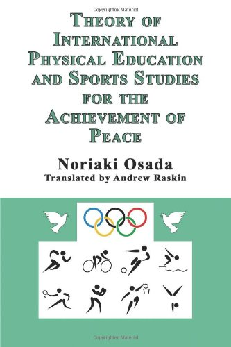 Theory of International Physical Education and Sports Studies for the Achievement of Peace
