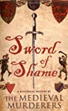 The Medieval Murderers Sword of Shame (Medieval Murderers Group 2)