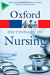 Dictionary of Nursing (Oxford Paperback Reference)