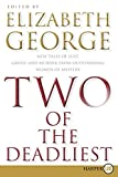 Two of the Deadliest LP: New Tales of Lust, Greed, and Murder from Outstanding Women of Mystery (0061720151) by George, Elizabeth