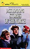 Jack London's Stories of the North