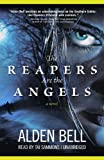 The Reapers Are the Angels (Playaway Adult Fiction)