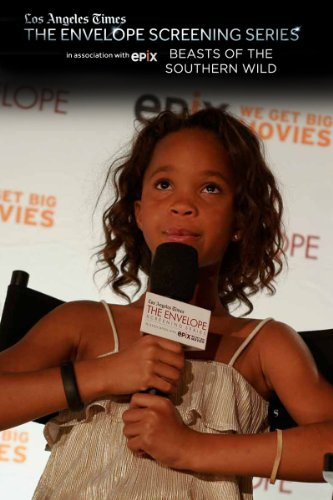 Beasts Of A Southern Wild: The Envelope Screening Series By Los Angeles Times, In Association With Epix