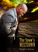 Amazon.com: The Snow's Meltdown (Snow Series: Meet The Snow's PART 1) eBook: Marita Kinney: Kindle Store