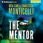 The Mentor | Rita Carla Francesca Monticelli