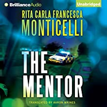 The Mentor (       UNABRIDGED) by Rita Carla Francesca Monticelli Narrated by Napoleon Ryan, Heather Wilds