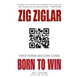 Born to Win: Find Your Success Code