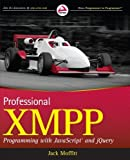 img - for Professional XMPP Programming with JavaScript and jQuery 1st edition by Moffitt, Jack (2010) Paperback book / textbook / text book