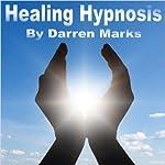 Healing Hypnosis   Darren Marks