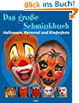 Das gro�e Schminkbuch: Halloween, Kar...