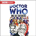 Doctor Who and the Crusaders Audiobook by Bill Strutton Narrated by William Russell