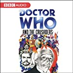 Doctor Who and the Crusaders | Bill Strutton