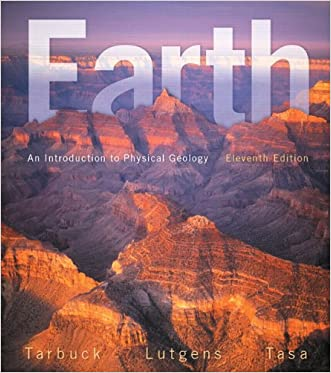 Earth: An Introduction to Physical Geology (11th Edition)