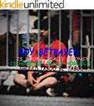 Boy Betrayed: What we are taught is w...