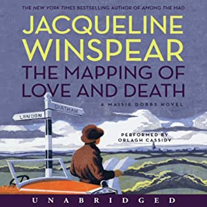The Mapping of Love and Death: A Maisie Dobbs Novel | [Jacqueline Winspear]