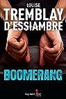Boomerang par Tremblay-d`Essiambre