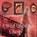 A Wild Ghost Chase (       UNABRIDGED) by E. J. Copperman Narrated by James Patrick Cronin