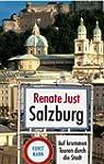 Salzburg. Auf krummen Touren durch di...