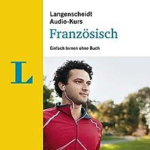 Einfach lernen ohne Buch - Französisch (Langenscheidt Audiokurs) Hörbuch von  div. Gesprochen von:  div.
