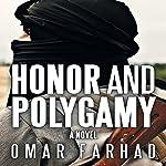 Honor and Polygamy   Omar Farhad