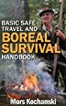 Basic Safe Travel and Boreal Survival...