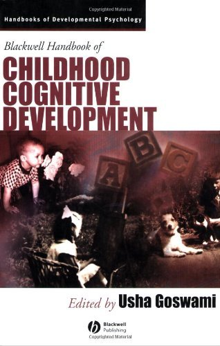 Blackwell Handbook of Childhood Cognitive Development (Blackwell Handbooks of Developmental Psychology)