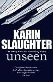 Karin Slaughter Unseen: (Will Trent / Atlanta series 4)