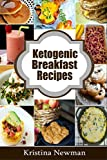 Ketogenic Recipes: 50 Low-Carb Breakfast Recipes for Health and Weight Loss