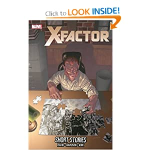 X-Factor - Volume 19: Short Stories by Peter David, Paul Davidson and Leonard Kirk