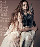 Sit! Stay! Wait! Down!/Love Story