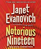 Notorious Nineteen: A Stephanie Plum Novel (Stephanie Plum Novels)