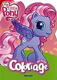 echange, troc Collectif - Mon beau coloriage my little pony