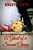A Ghost of a Second Chance (Rose Arbor series Book 1)
