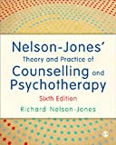 Nelson-Jones Theory and Practice of Counselling and Psychotherapy