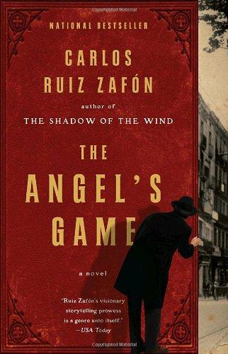 The Angel's Game, Carlos Ruiz Zafon