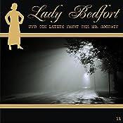 Die letzte Fahrt des Mr. Goodwin (Lady Bedfort 11) | John Beckmann, Michael Eickhorst, Dennis Rohling
