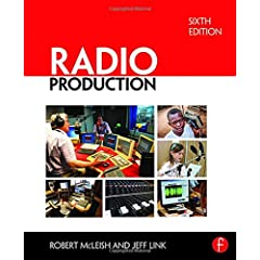 Radio Production, 6th Edition from Focal Press